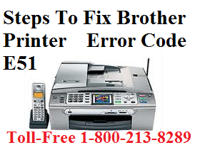 Steps to fix Brother Printer error code E51 with promising solutions