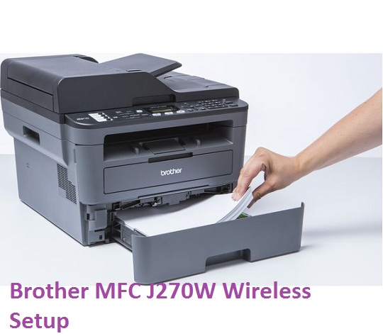 Brother MFC j270w Wireless Setup